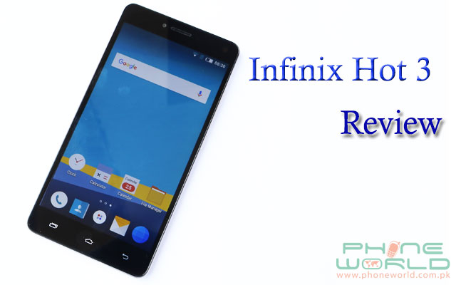 infinix hot 3 review   phoneworld