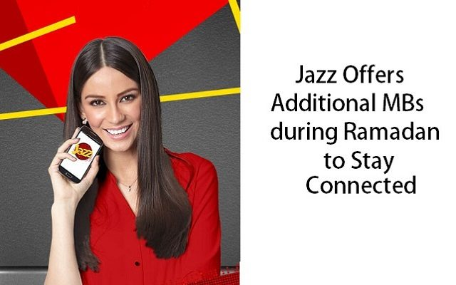 Jazz Offers Additional MBs during Ramadan to Stay Connected with Loved Ones