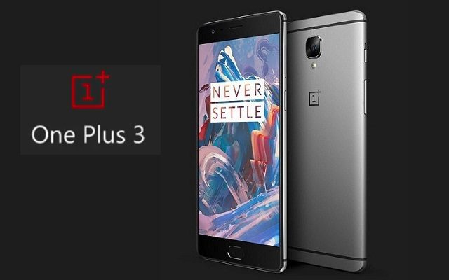OnePlus 3 Officially Launched with Snapdragon 820 Processor and 6 GB RAM