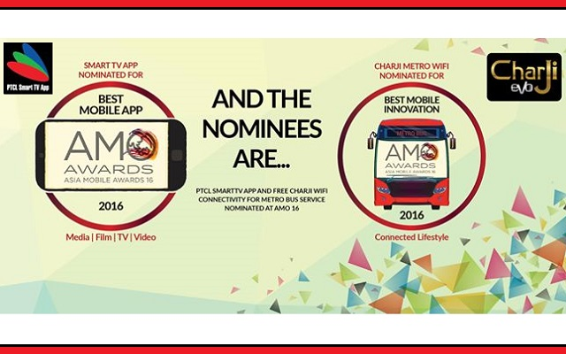 PTCL SmartTVApp & CharJi Metro Bus Wifi Service Nominated for AMO Awards 2016
