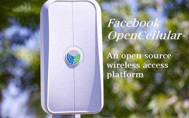 Facebook Announces OpenCelullar Platform for Remote Areas' Connectivity