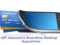 SBP Announces Branchless Banking Regulations to Ensure Customer Protection