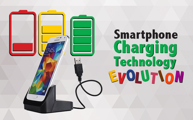 Smartphone Charging Technology Evolution