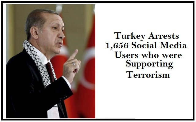 Turkey Arrests 1,656 Social Media Users who were Supporting Terrorism