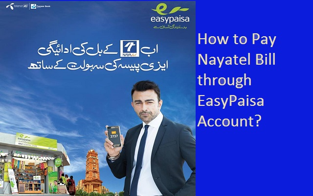 How to Pay Nayatel Bill through EasyPaisa