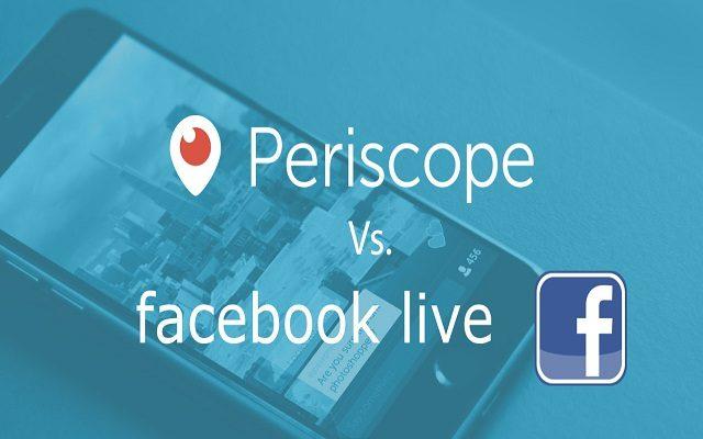 Periscope vs Facebook Live: Whose Leading?