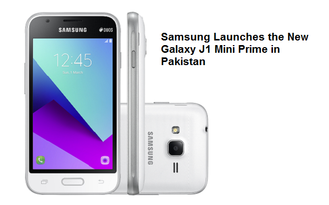 Samsung Launches the New Galaxy J1 Mini Prime in Pakistan