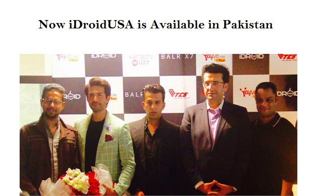 Yayvo.com Exclusively Launches iDroid USA Technologies in Pakistan