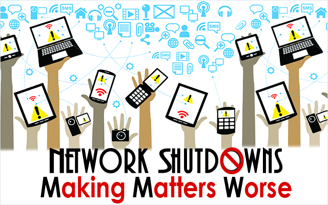 Network Shutdowns Making Matters Worse