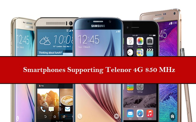 List of Smartphones Supporting Telenor 4G 850 MHz
