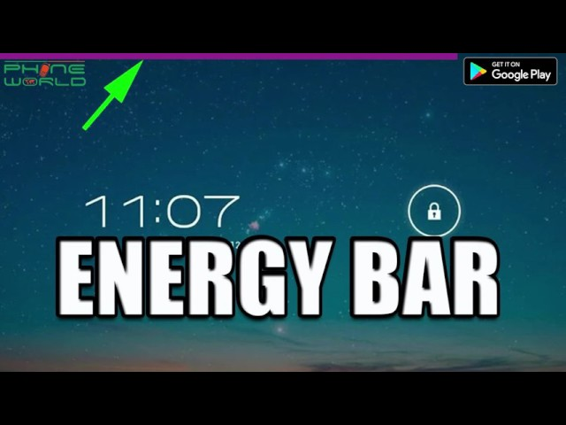 Photo of Energy Bar & Tapet | Best Apps For Mobile | 28th April, 2017