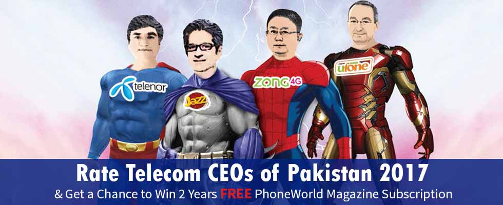 Rate Telecom CEOs of Pakistan 2017 & Get a Chance to Win 2 Years Free PhoneWorld Magazine Subscription