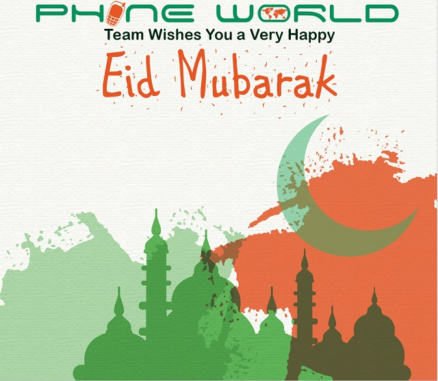 PhoneWorld Team Wishes A Very Joyful Eid-ul-Fitar
