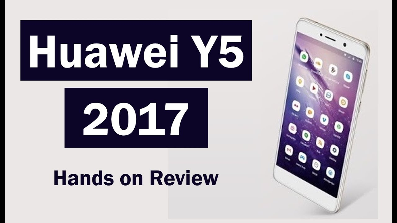 Photo of Huawei Y5 2017   Unboxing & Video Review