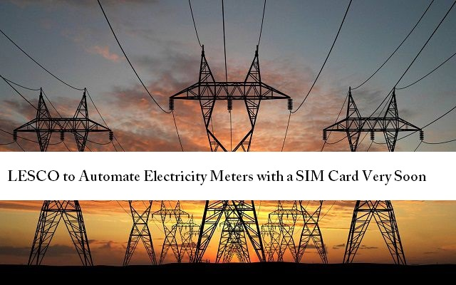 LESCO to Automate Electricity Meters with a SIM Card Very Soon