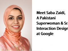 Meet Saba Zaidi, A Pakistani Superwoman & Senior Interaction Designer at Google