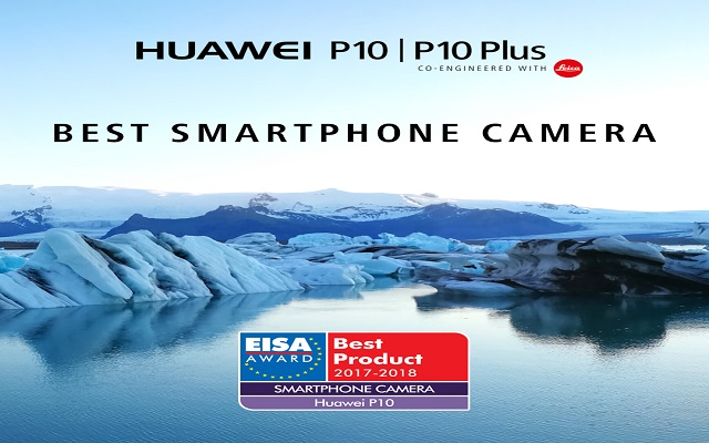 Huawei Wins new Plaudits from EISA with Awards for Huawei P10 & Huawei Watch 2