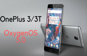 OnePlus 3 & 3T Finally Get the Android Oreo- OxygenOS 5 Update
