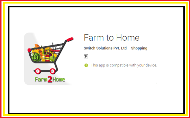 Farm 2 Home: An App that Delivers Fresh Fruit & Vegetable at Doorstep