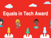 MoITT Placed in Top Five Nominations for 'Equals in Tech 2017' Awards