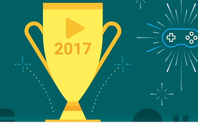 Check Out Google Play's Best Apps, Games, Books, Movies and TV Shows of 2017