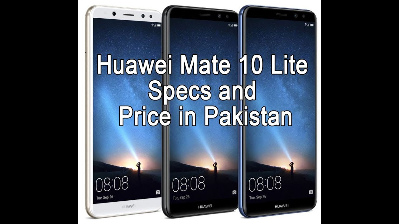Photo of Huawei Mate 10 Lite Specification and Price in Pakistan   Market updates 3 Nov, 2017