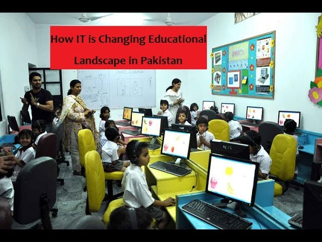 Photo of Information Technology is Changing Educational Landscape in Pak