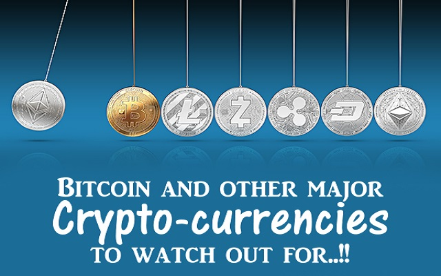 Bitcoin and other major Crypto-currencies to watch out for