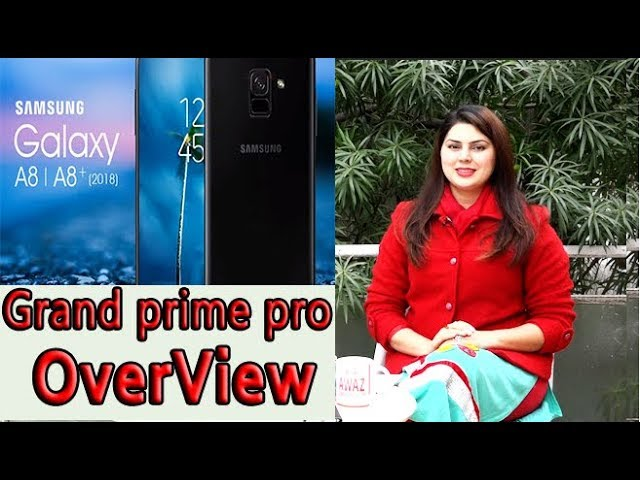 Photo of Samsung Galaxy A8 | A8+ & Grand Prime Pro Overview | Market Insight 19 Jan,2018