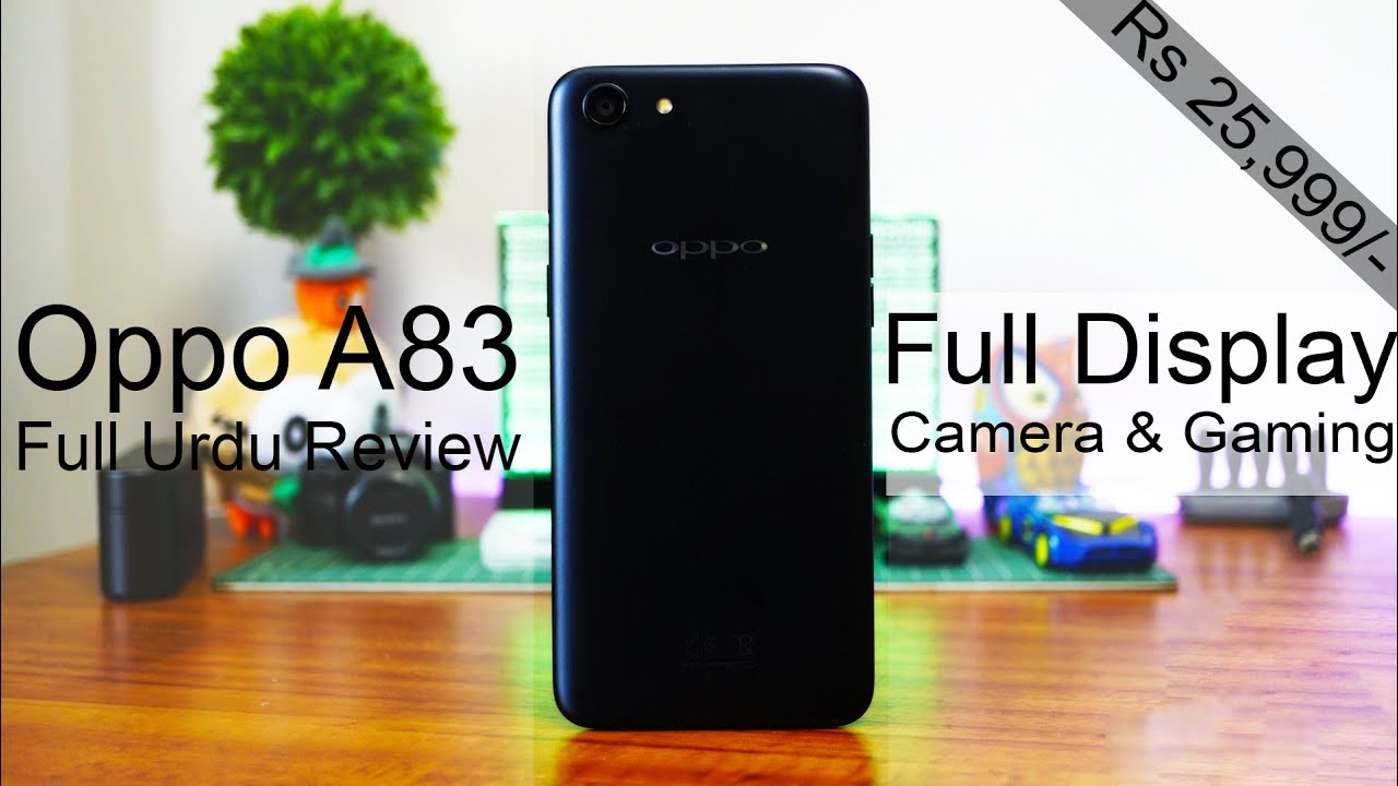 Photo of Oppo A83 'Full View Display' RS 25,899/- Detailed Urdu Review