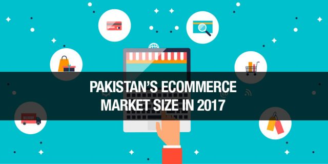 Pakistan's E-Commerce Market Size Exceeded $600 Million in 2017