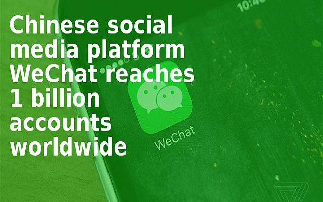 WeChat Reaches 1 Billion Accounts Worldwide
