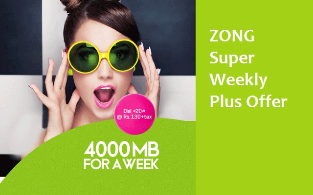 Zong Super Weekly Plus Offer 2018