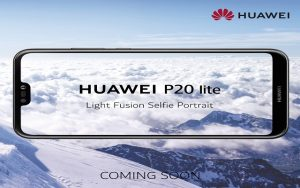 Finally, A New Selfie Superstar HUAWEI P20 lite is Coming to Pakistan
