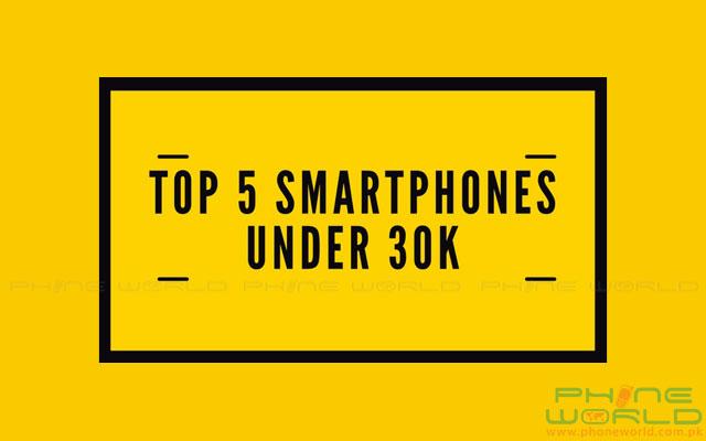 Top 5 Best Smartphones Under 30k