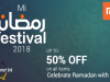 Mi Pakistan Brings you an all-rounder segment of Mi Ramadan Festival and offers you all deals unlocked for next 24 hours
