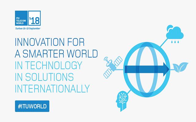 Innovation for a Smarter World: ITU Telecom World 2018