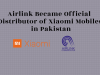 Airlink Become the Official Distributor of Xiaomi Mobiles in Pakistan