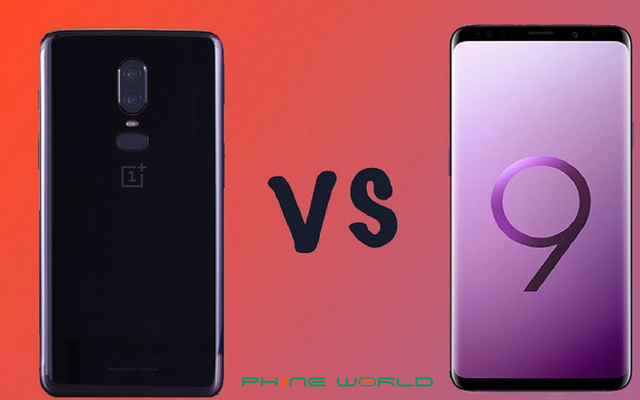 Samsung Galaxy S9 Plus VS OnePlus 6: Specifications, Display & Features