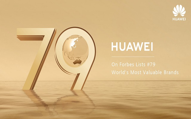 Huawei Ranked 79th on Forbes Most Valuable Brands of 2018