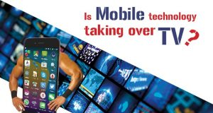 Is Mobile Technology is taking over TV?