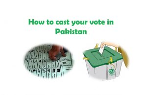 How you can cast your vote in Pakistan