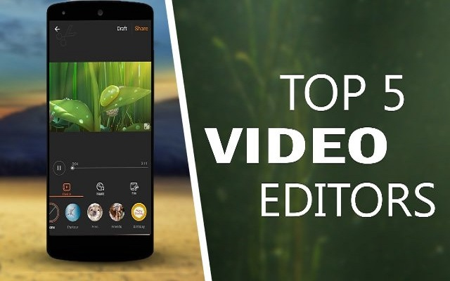 5 Best Video Editors for Android in 2018
