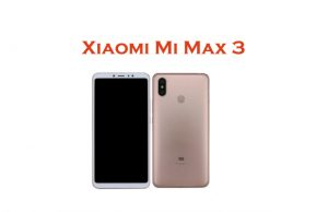 Xiaomi Mi Max 3 specs and features