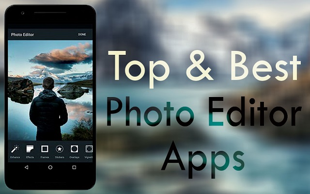 7 Best Android Photo Editor Apps for Free: (2019 Updated