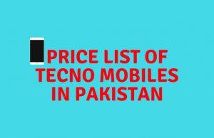 prices of tecno mobile phones in Pakistan.