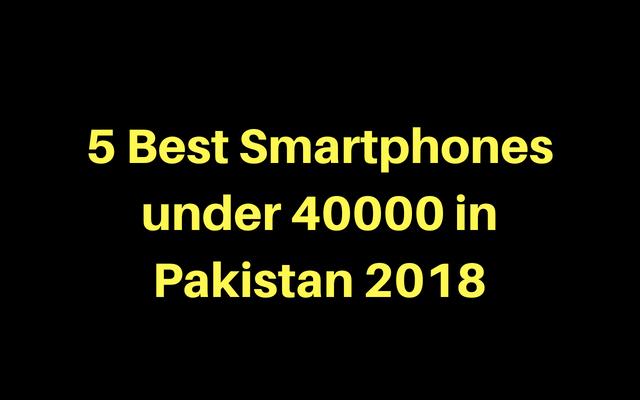 Best Smartphones Under 40000 In Stan
