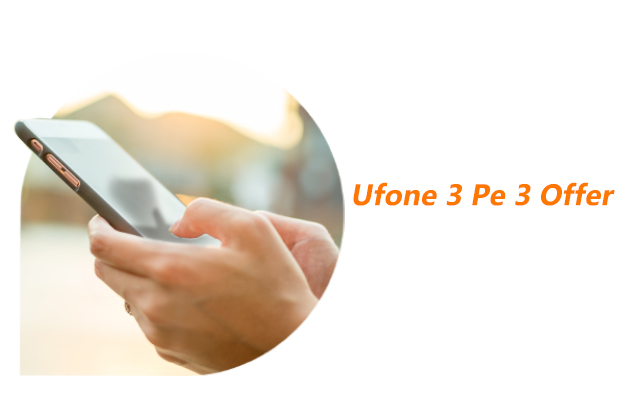 Photo of Ufone 3 Pe 3 Offer