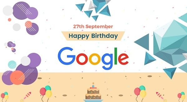Happy Birthday Google 27th Sep