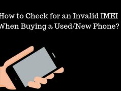 How to Check for an Invalid IMEI When Buying a Used/New Phone?